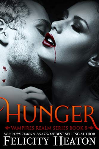 Hunger (Vampires Realm Romance Series Book 8) (English Edition)
