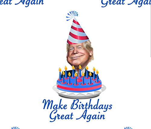 American Vinyl 28x30 inch Sheet Donald Trump Make Birthdays Great Again Wrapping Paper (B-Day Gift wrap)