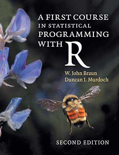 A First Course in Statistical Programming with R, 2nd Edition Front Cover