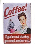 Coffee, If Your Not Shaking, You Need Another Cup Tin Sign, Coffee Sign, Vintage Sign, Funny Sign, Kitchen Decor, Cafe Sign, 8-inch by 12-inch Sign | TSC348 |