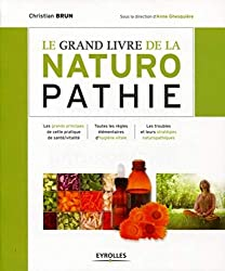 livre Le grand livre de la naturopathie : Les grands principes de cette pratique de santé/vitalité.