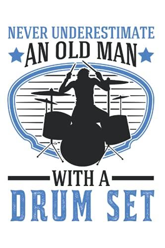 Schlagzeug Notizbuch: Schlagzeug Alter Mann Drummer Schlagzeuger / 6x9 Zoll / 120 karierte Seiten Seiten
