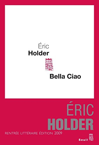 Bella ciao (Cadre rouge) (French Edition)