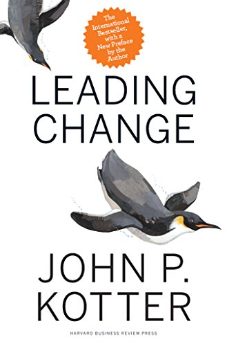 Leading Change, With a New Preface by the Author by [John P. Kotter]
