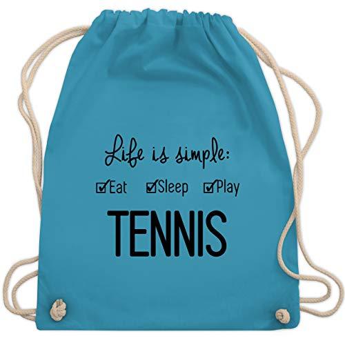 Shirtracer Tennis - Life is simple Tennis - Unisize - Hellblau - tennis geschenk - WM110 - Turnbeutel und Stoffbeutel aus Baumwolle