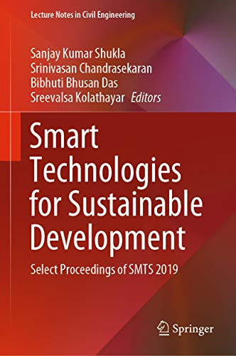 Smart Technologies for Sustainable Development: Select Proceedings of SMTS 2019 (Lecture Notes in Ci
