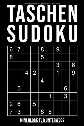 Taschen-Sudoku - Mini Block Für Unterwegs: leicht bis extrem schwer | kleines Rätselbuch in A6 Format | 164 knifflige Rätsel mit Lösungen im Anhang