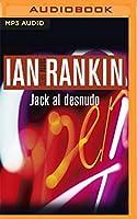Jack al Desnudo (John Rebus)