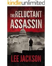 The Reluctant Assassin (The Reluctant Assassin Series Book 1)