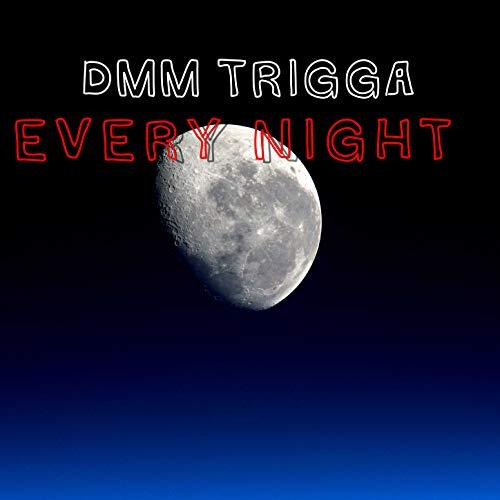 Every Night [Explicit]