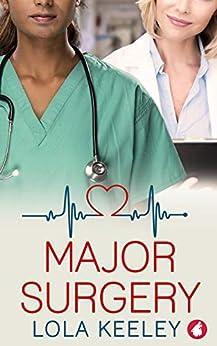 Major Surgery by [Lola  Keeley]