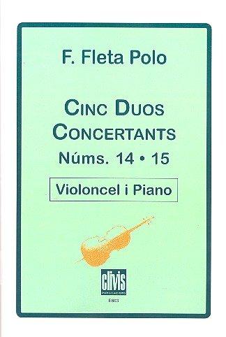 5 Duos concertants núms. 14 i 15 : für Violoncello und Klavier