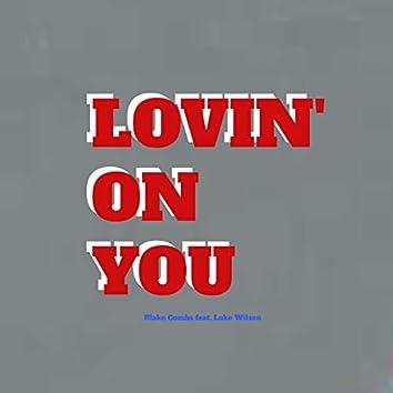 Lovin' on You (feat. Luke Wilson)
