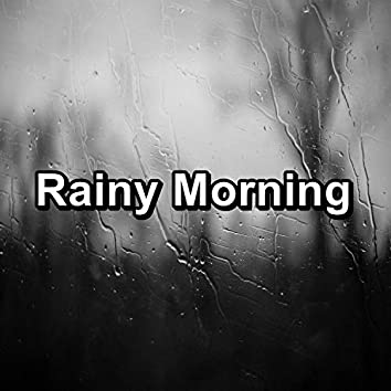 Rainy Morning