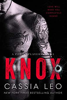 Knox: A Scorching Hot Security Romance: A Power Players Stand-Alone Novel by [Cassia Leo]