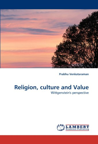 Religion, culture and Value: Wittgenstein's perspective