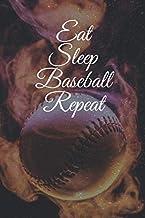 Eat Sleep Baseball Repeat Blank Lined Notebook Journal Paperback 6*9 po: Eat Sleep Baseball Repeat: Blank Lined Notebook Journal