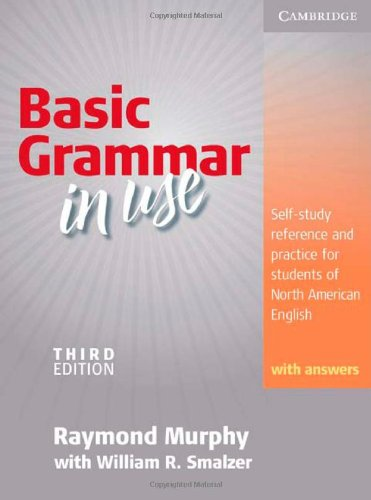 Basic Grammar in Use Student's Book with Answers: Self-study reference and practice for students of North American Englishの詳細を見る