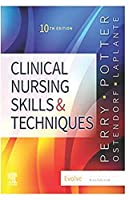 Nursing Skills and Techniques