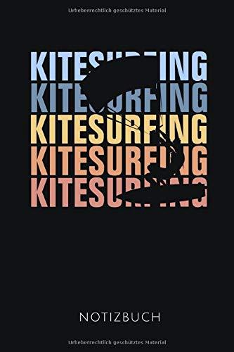 KITESURFING NOTIZBUCH: Notizbuch für Kitesurfer | 110 Seiten, liniert | Format DIN A5, 6x9 Zoll |