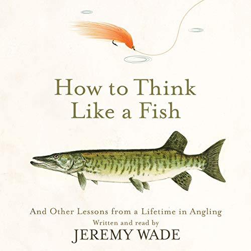 How to Think Like a Fish cover art