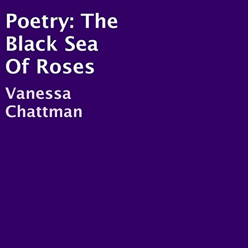 Poetry: The Black Sea Of Roses cover art