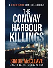 The Conway Harbour Killings: A Snowdonia Murder Mystery
