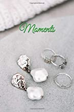 Moments: A daily journal for savor the moment