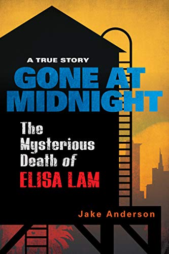 Image of Gone at Midnight: The Tragic True Story Behind the Unsolved Internet Sensation