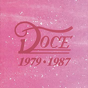 Doce 1979 - 1987