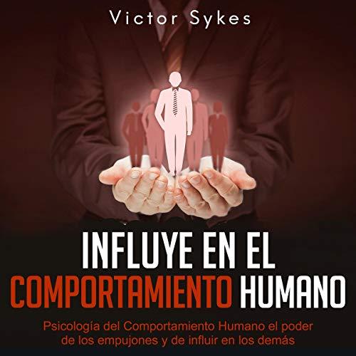 『Influye En El Comportamiento Humano [Influences Human Behavior]』のカバーアート