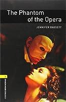 The Phantom of the Opera (Oxford Bookworms, Level 1)