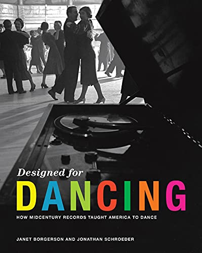 Designed for Dancing: How Midcentury Records Taught America to Dance
