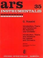 ROSSINI - Introduccion, Tema y Variaciones para Clarinete y Piano (Michaels)