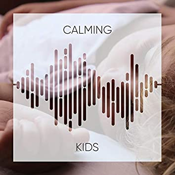 Calming Kids Lullaby