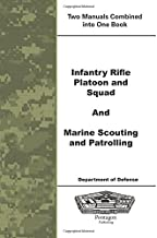 Infantry Rifle Platoon and Squad and Marine Scouting and Patrolling