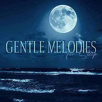 Gentle Melodies for Sleep - Jazz Lullabies for Little One