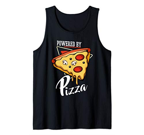 Powered By Pizza Pizzeria Cheesy Italian Cuisine Food Lover Tank Top