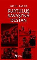 Kurtulus Savasi'na Destan