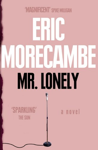 Mr Lonely (English Edition)