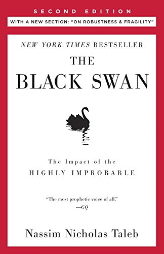 The Black Swan: Second Edition: The Impact of the Highly Improbable (Incerto Book 2)