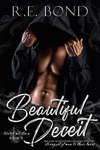 Beautiful Deceit (Watch Me Burn Book 3)