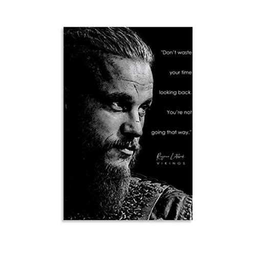 Vikings Ragnar Zitate HD Poster Dekorative Malerei Leinwand Wandkunst Wohnzimmer Poster Schlafzimmer Gemälde 30 x 45 cm