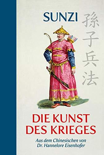Die Kunst des Krieges: Halbleinen: aus dem Chinesischen übersetzt: Übersetzung aus dem Chinesischen (Halbleinen)
