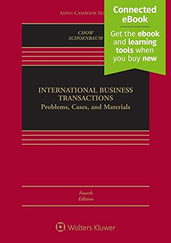 International Business Transactions: Problems, Cases, and Materials [Connected eBook] (Aspen Casebook)