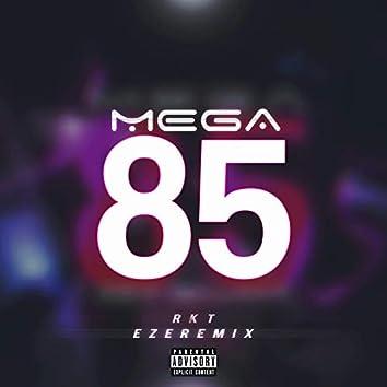 Mega 85 RKT (feat. Brianmix & Joffrez Rmx)