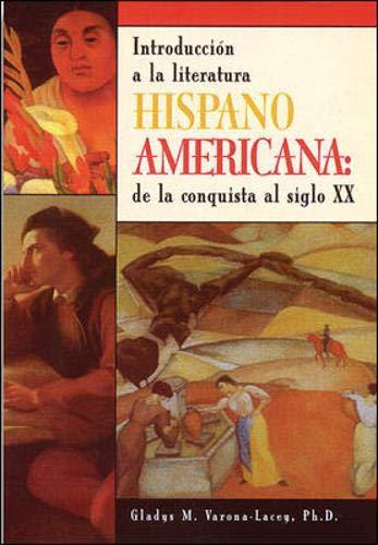Hispano-Americana: Introduccion a LA Literatura De LA...