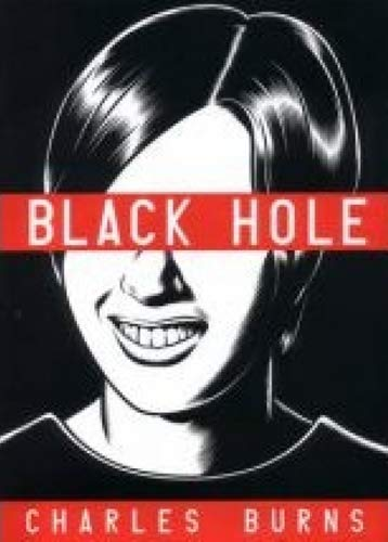 Black Hole by Burns, Charles (2005)