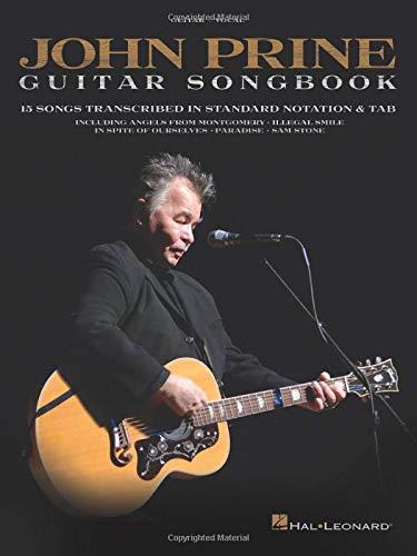 John Prine Guitar Songbook: 15 Songs Transcribed in Standard Notation & Tab