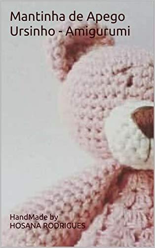 🐻 Como Fazer Amigurumi Urso Passo a Passo - Receita De Ursinho ... | 500x314